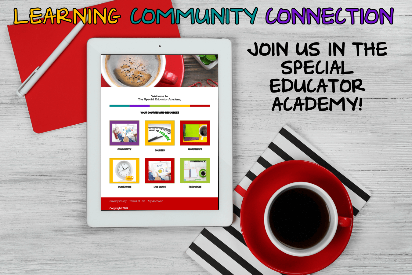 Learning Community Connection. Join us in the Special Educator Academy