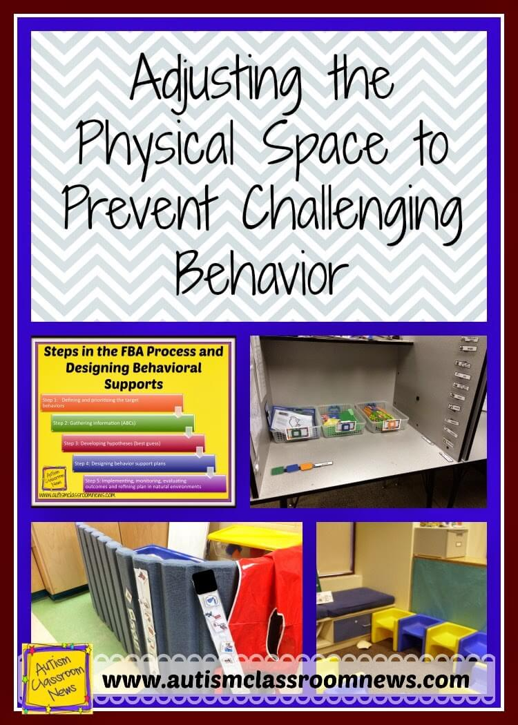 3 Ways To Adjust The Physical Space To Prevent Challenging Behavior Autism Classroom Resources