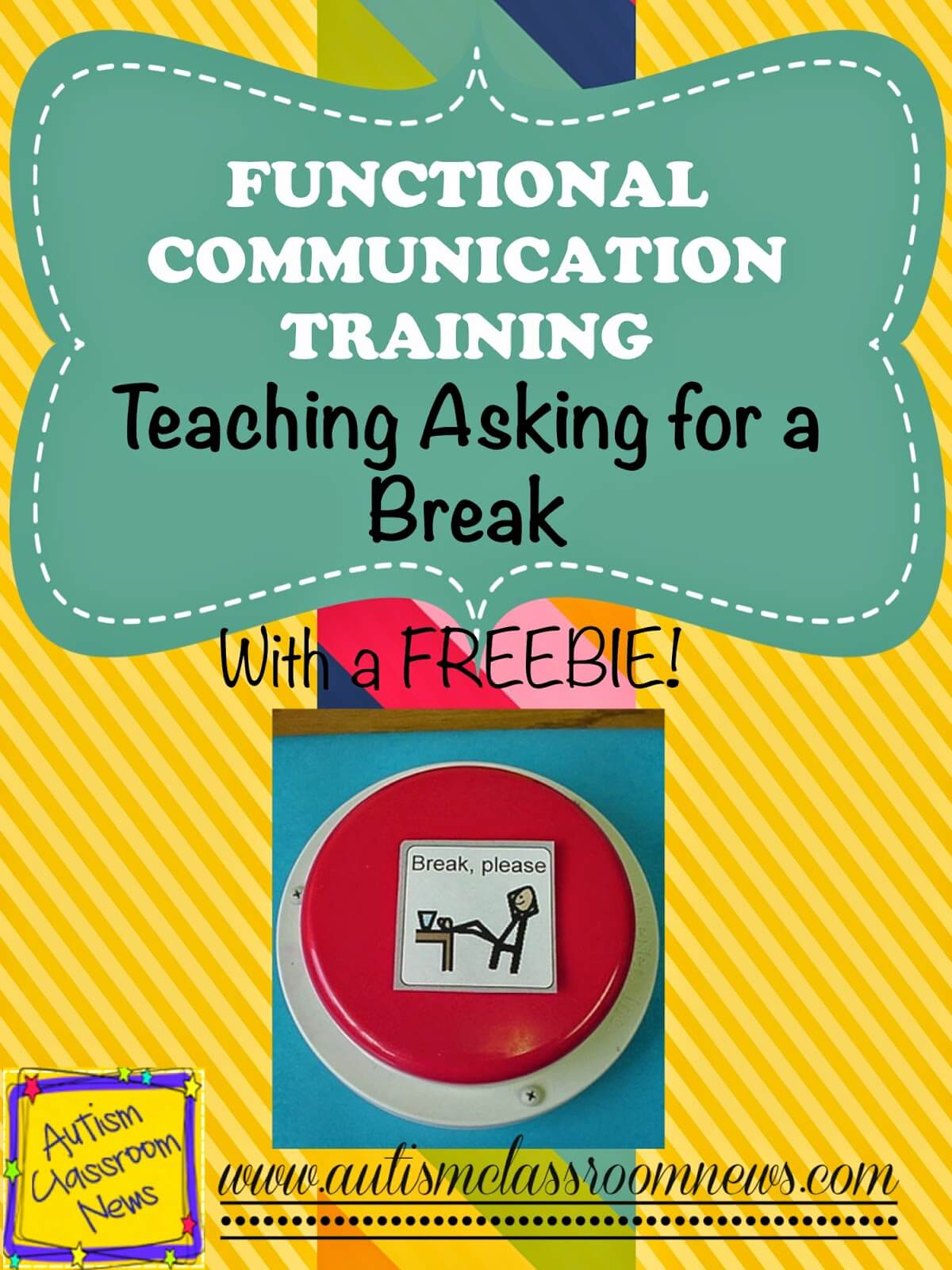 Functional Communication Training Teaching Asking For A Break Autism Classroom Resources
