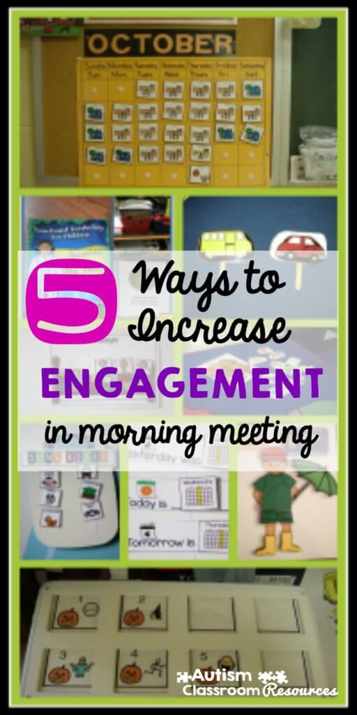 5 ways to increase engagemenet in morning meeting Autism Classroom Resources