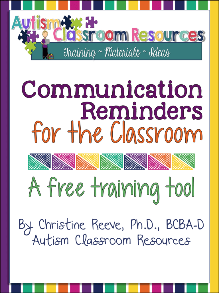 Communication Reminders for the Classroom for Keeping Adult's Language in the Classroom Focused on Positives: A Free Training Tool from Autism Classroom Resources