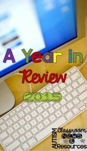 A Year in Review 2015 from Autism Classroom Resources