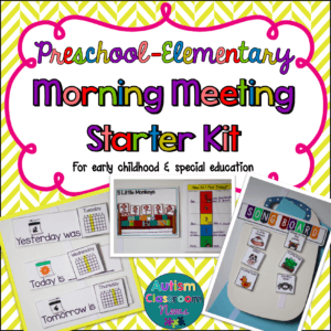 Morning Meeting Starter Kit Autism Classroom News