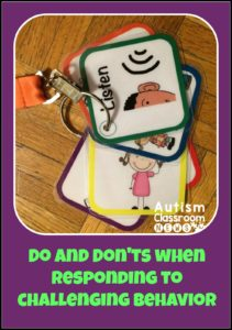 Dos and Don'ts of Responding to Challenging Behavior. One of 8 Favorite Blog Posts of 2015 from Autism Classroom Resources