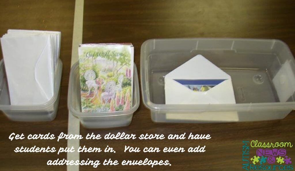 This is such an easy task. Buy some cards from the dollar store. You can laminate them to preserve them if you want. Then have students stuff envelopes with the cards. From Workbasket Wednesday on Autism Classroom Resources.