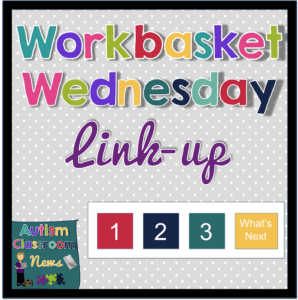 Workbasket Wednesday Linkup for Structured Work Systems and Independent Work Systems