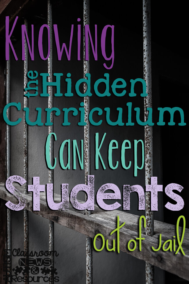 Knowing The Hidden Curriculum Can Keep Students Out of Jail