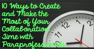 10 ways to create collaboration with paraprofessionals Autism Classroom Resources