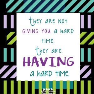 they are not giving you a hard time, they are having a hard time. Reframe how you think about an issue to reduce stress.