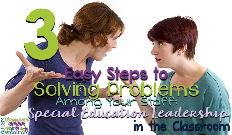 3 Easy Steps to Solving Problems Among Your Staff