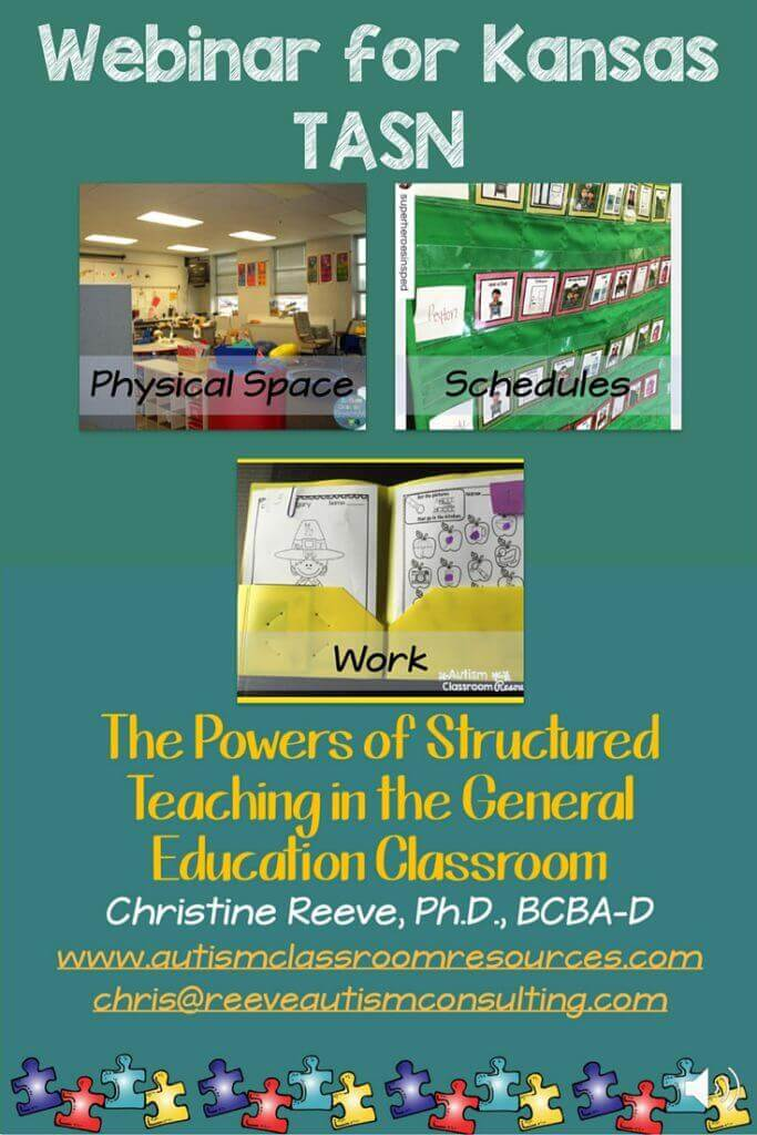 Webinar for applying the principles of structured teaching to general education classrooms. Pictures, video and handout of strategies to help structure environments to support students with autism.