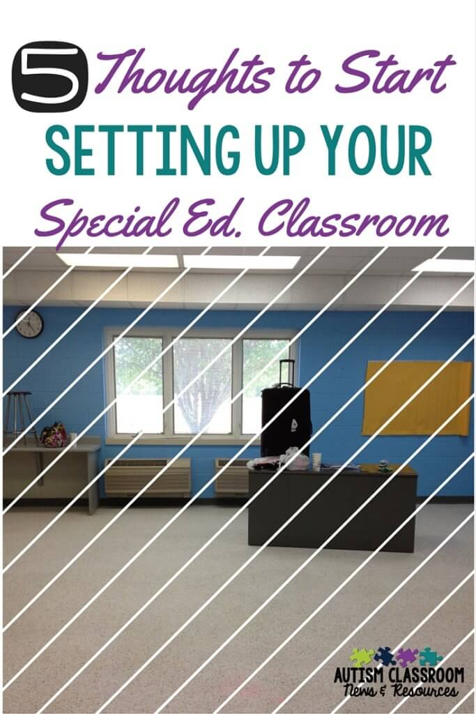 Special education classroom setup is different than general education. Here are 5 areas to consider as you gear up for a new year in a special ed. classroom.