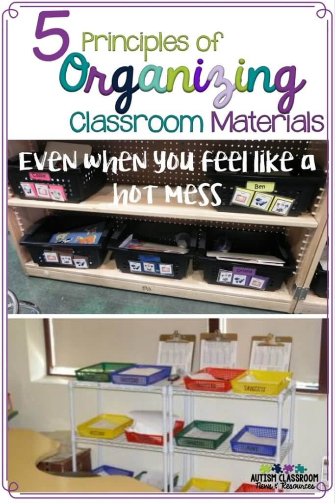 Organizing classroom materials in special education to maintain high engagement with the students is a challenge. Here are 5 principles to use if you, like me, aren't a Pinterest organization guru!