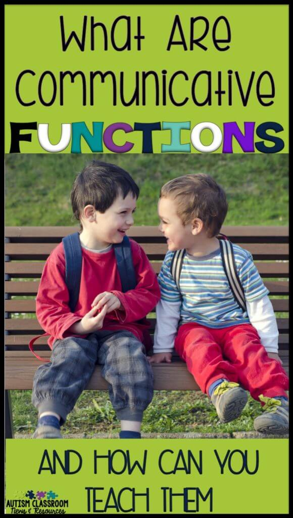 As special educators, do you find yourself trying to decide how to move next in teaching students with autism how to communicate? Think about increasing communicative functions. Being able to use language for different purposes greatly increases its power for our students. Find out about the functions of communication and how you can expand them with your students.