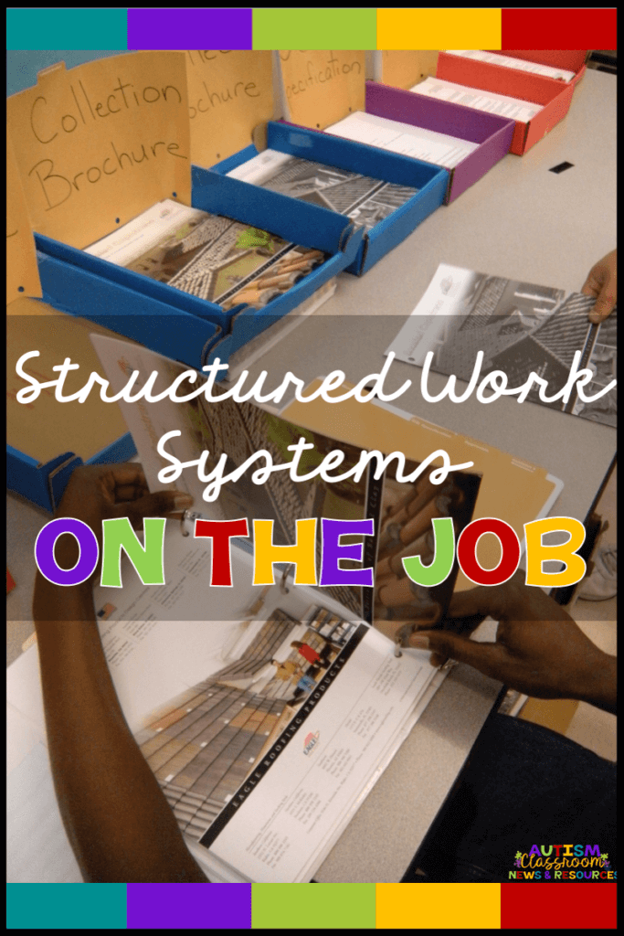 If you have taught your students in special education to use independent work systems you can generalize their independence to the job site.