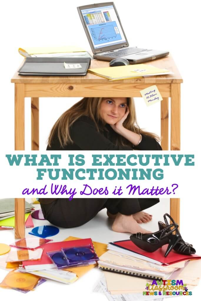 What is executive functioning and why does it matter. a picture of a messy work area with a student sitting under the table.