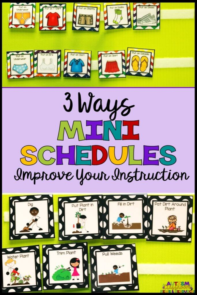 a picture of a dressing mini schedule and a gardening mini schedule with title 3 Ways Mini Schedules Improve Your Instruction
