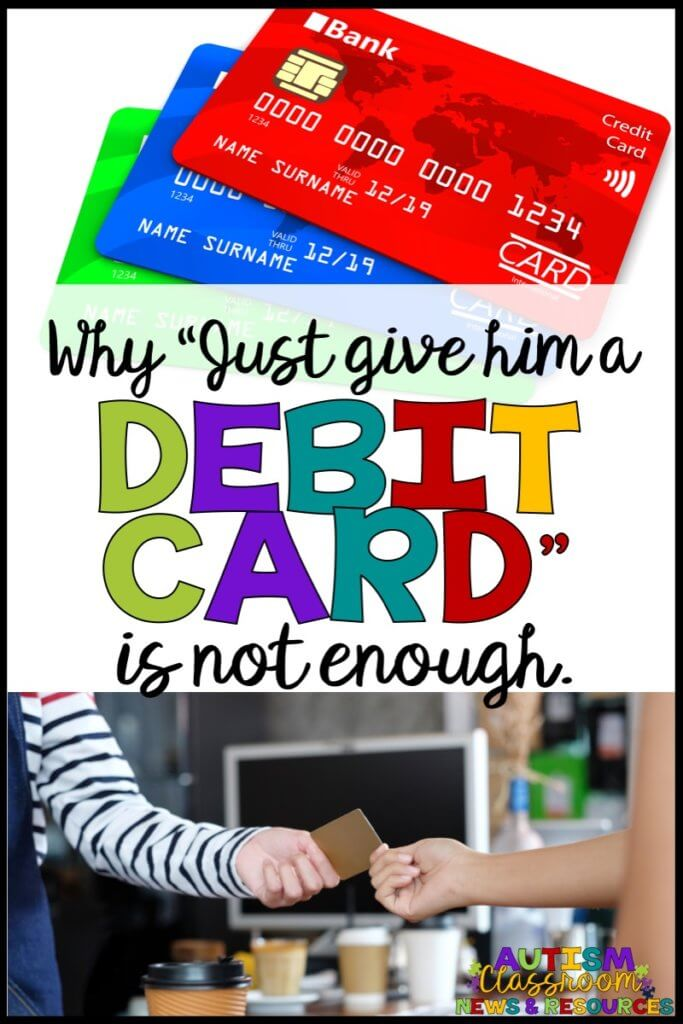 Why just give him a debit card is not enough. [pictures of debit cards and a woman buying coffee with a debit card