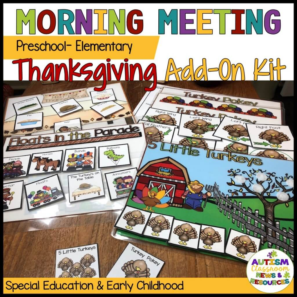 Morning Meeting Preschool-Primary Thanksgiving Add-On Kit.Special Education and Early Childhood