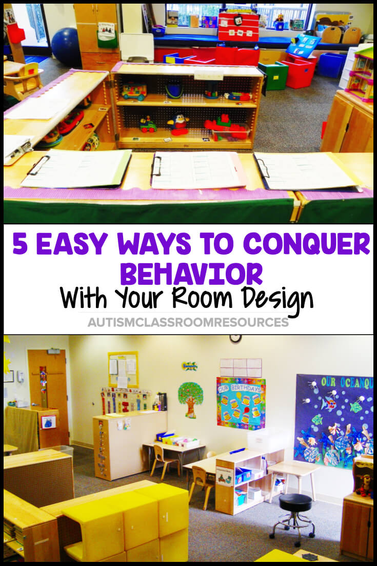 5 Easy Ways To Conquer Behavior With Your Room Design Autism Classroom Resources