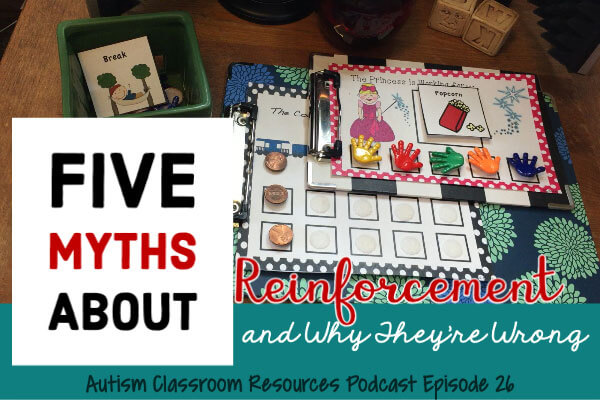 Myths about autism, Reinforcement Myths, Podcasts on Autism