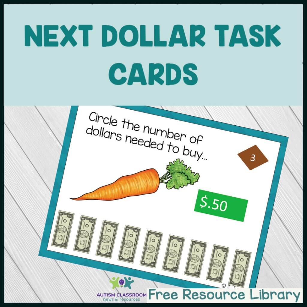 Next Dollar Task Cards from Autism Classroom Resources Free Resource Library