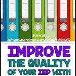 Improve the Quality of Your IEP with Enabling Goals