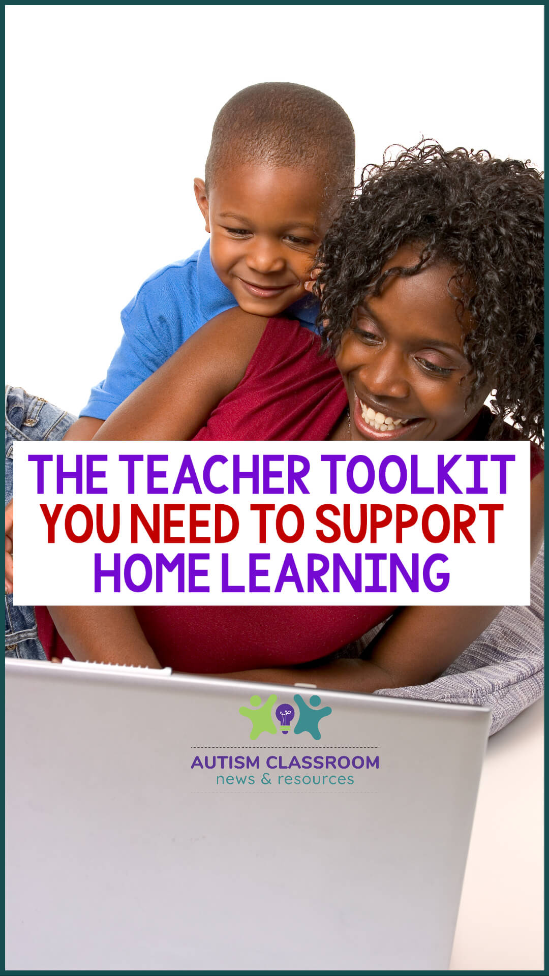 The Teacher Toolkit You Need to Support Home Learning