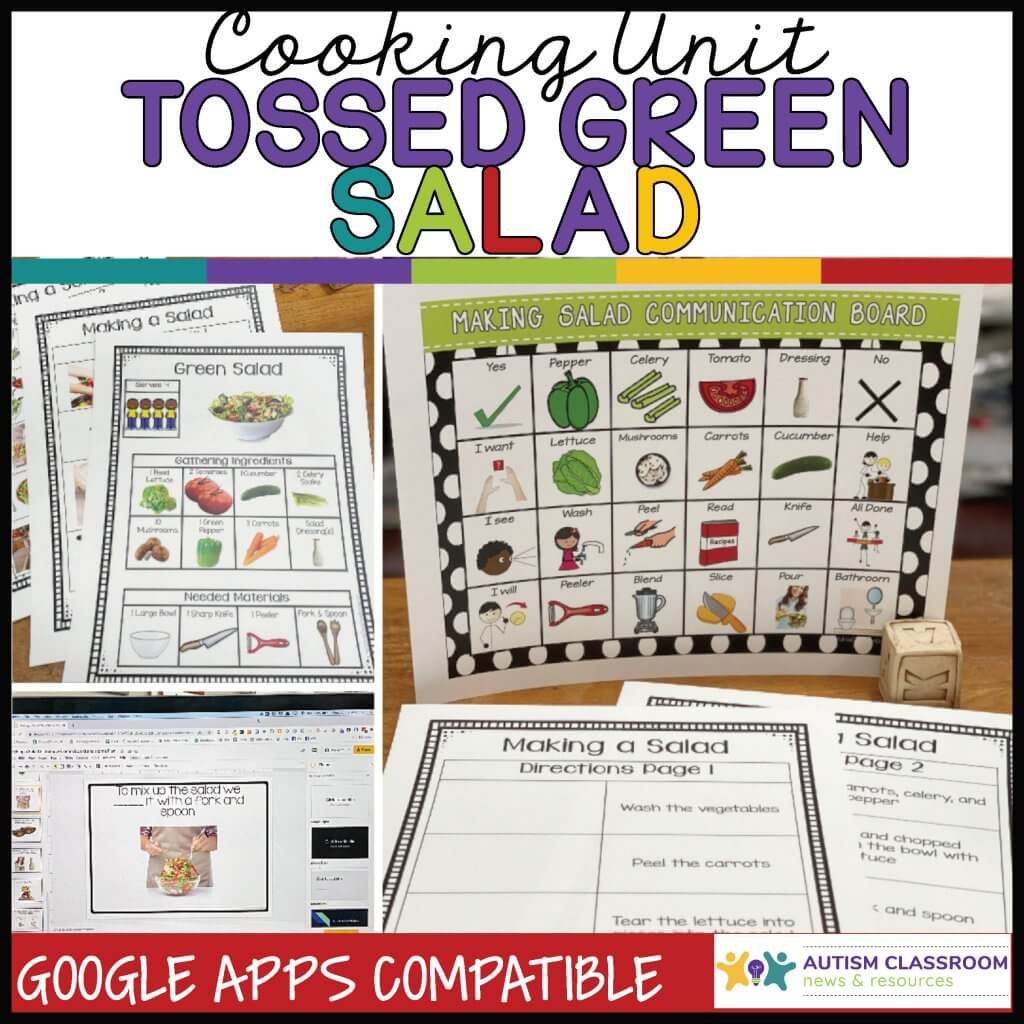 Cooking Unit. Tossed Green Salad. Google Apps Ready. Picture of visual recipe communication board, comprehension worksheets. Computer slideshow.