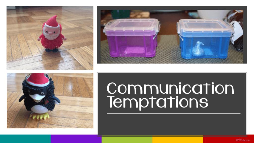 Communication Temptations