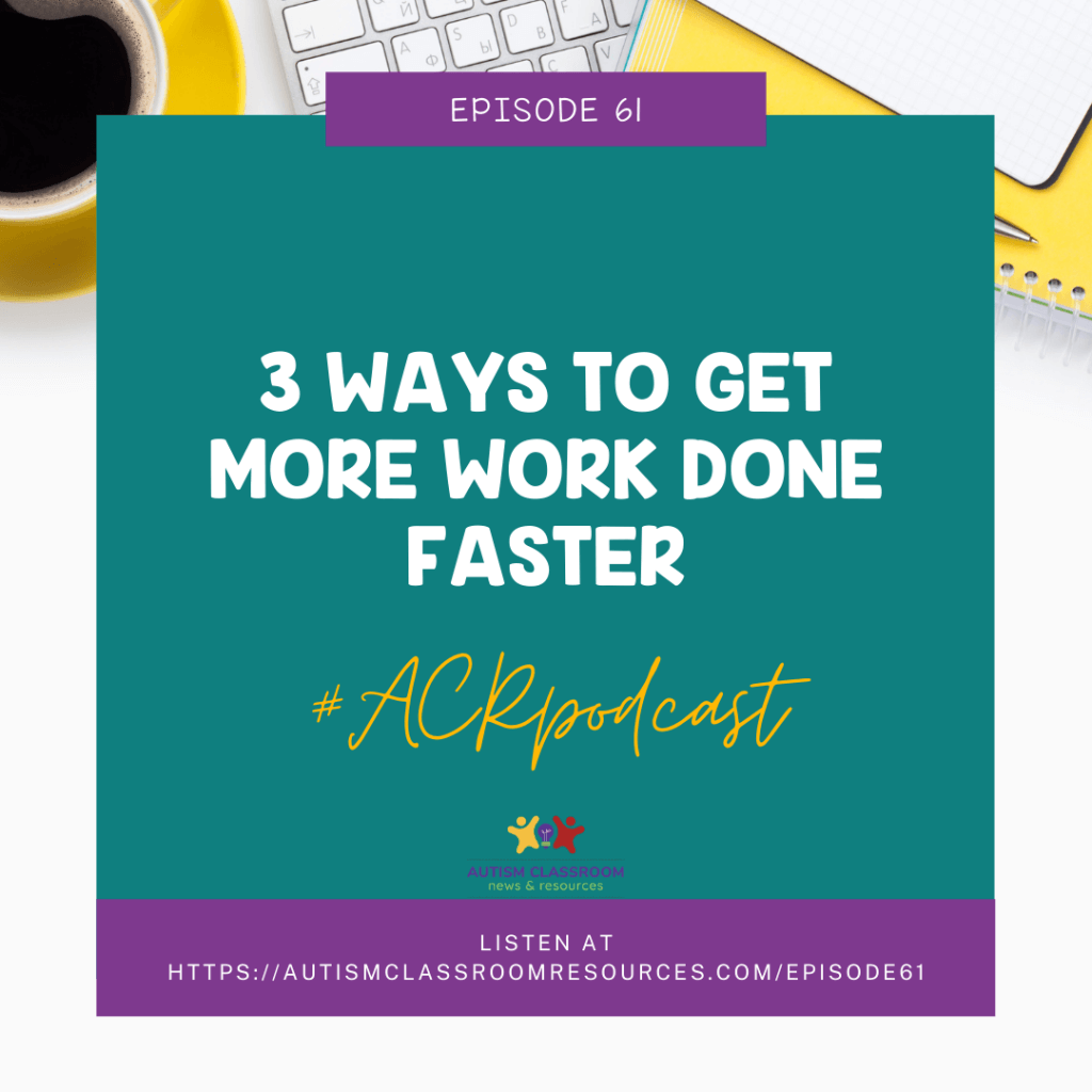 3 Ways to Get More Work done Faster #ACRPodcast
