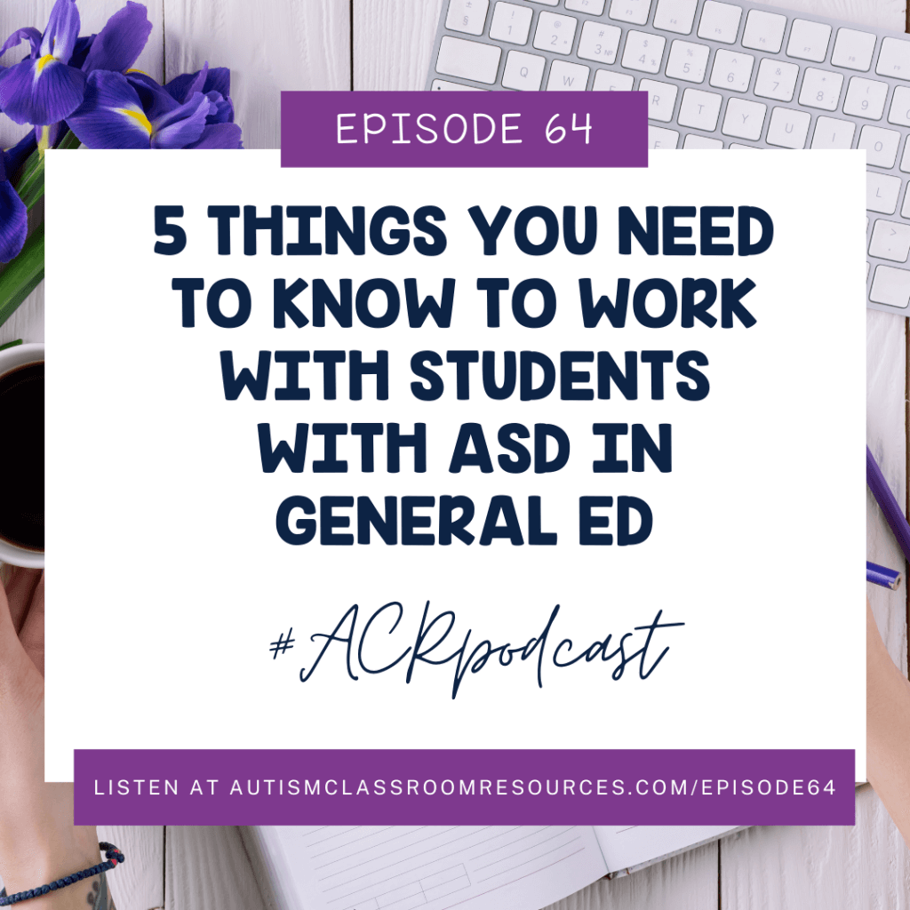 5 things you need to know to work with students with high functioning autism #ACRPodcast Episode 64