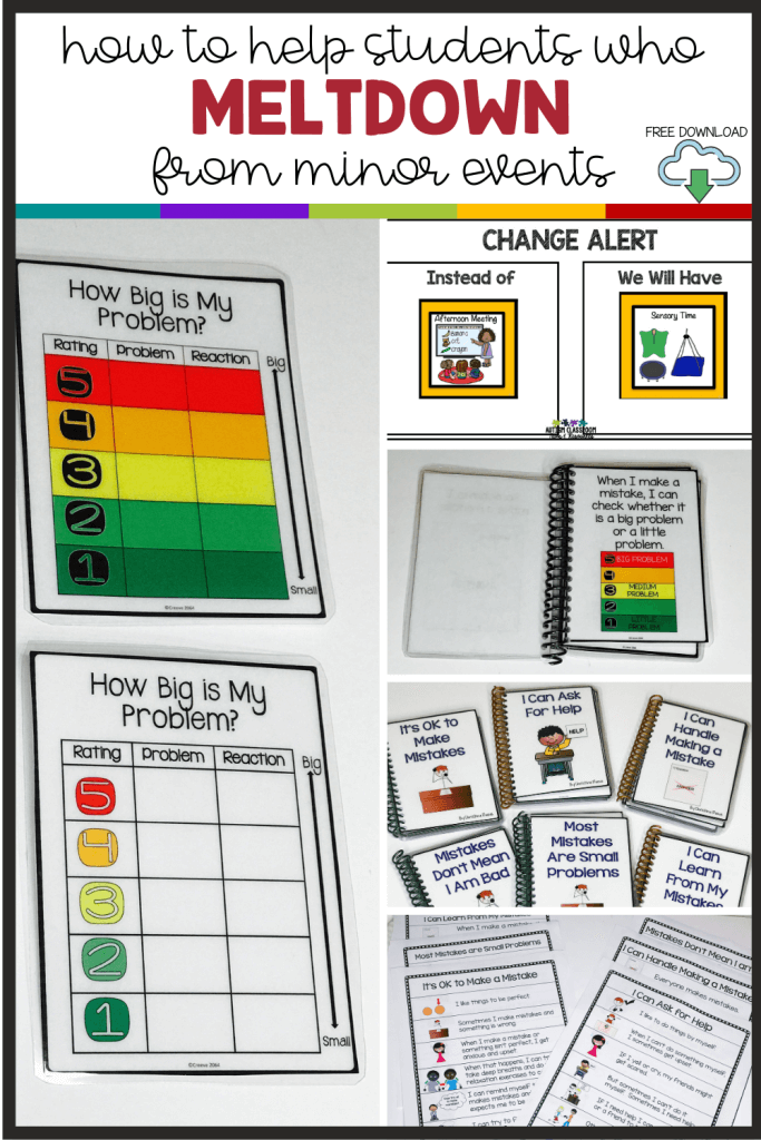 HOW TO HELP STUDENTS WHO MELTDOWN FROM MINOR EVENTS. FREE DOWNLOAD