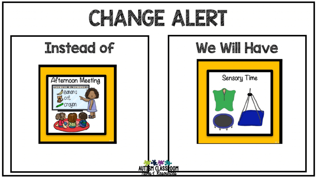 Change Board that shows Instead of afternoon meeting We Will have Sensory time.