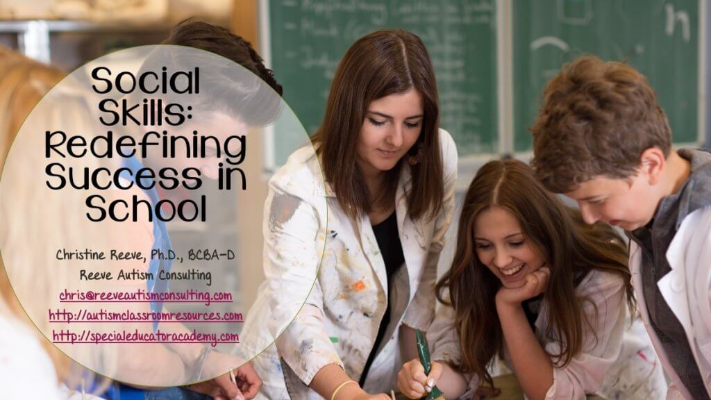 SOCIAL SKILLS: Redefining Success in School: Christine Reeve, Special Educator Academy