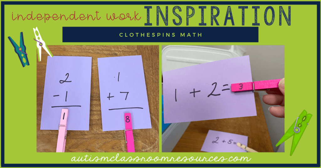 Independent Work Inspiration clothespin Task Math