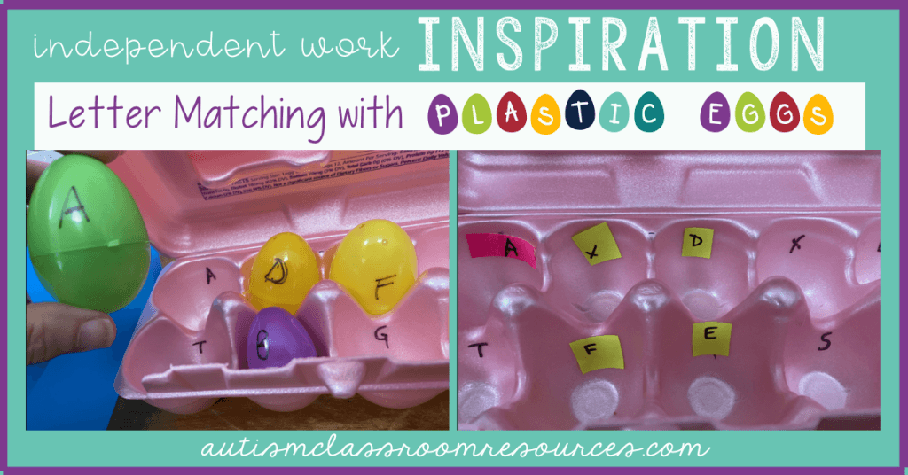 Independent Work Inspiration: Letter Matching With Plastic Eggs