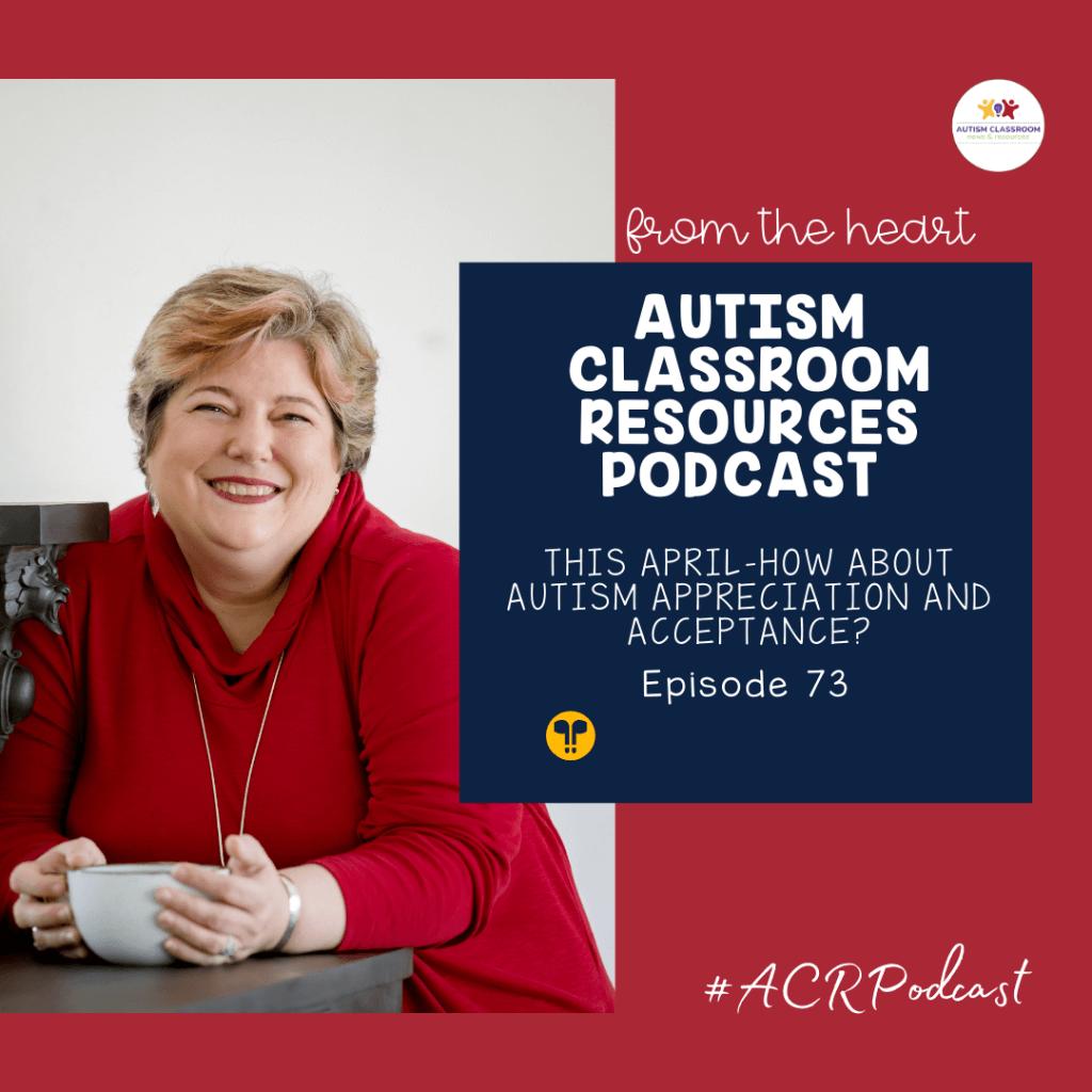 episode 73 autism acceptance