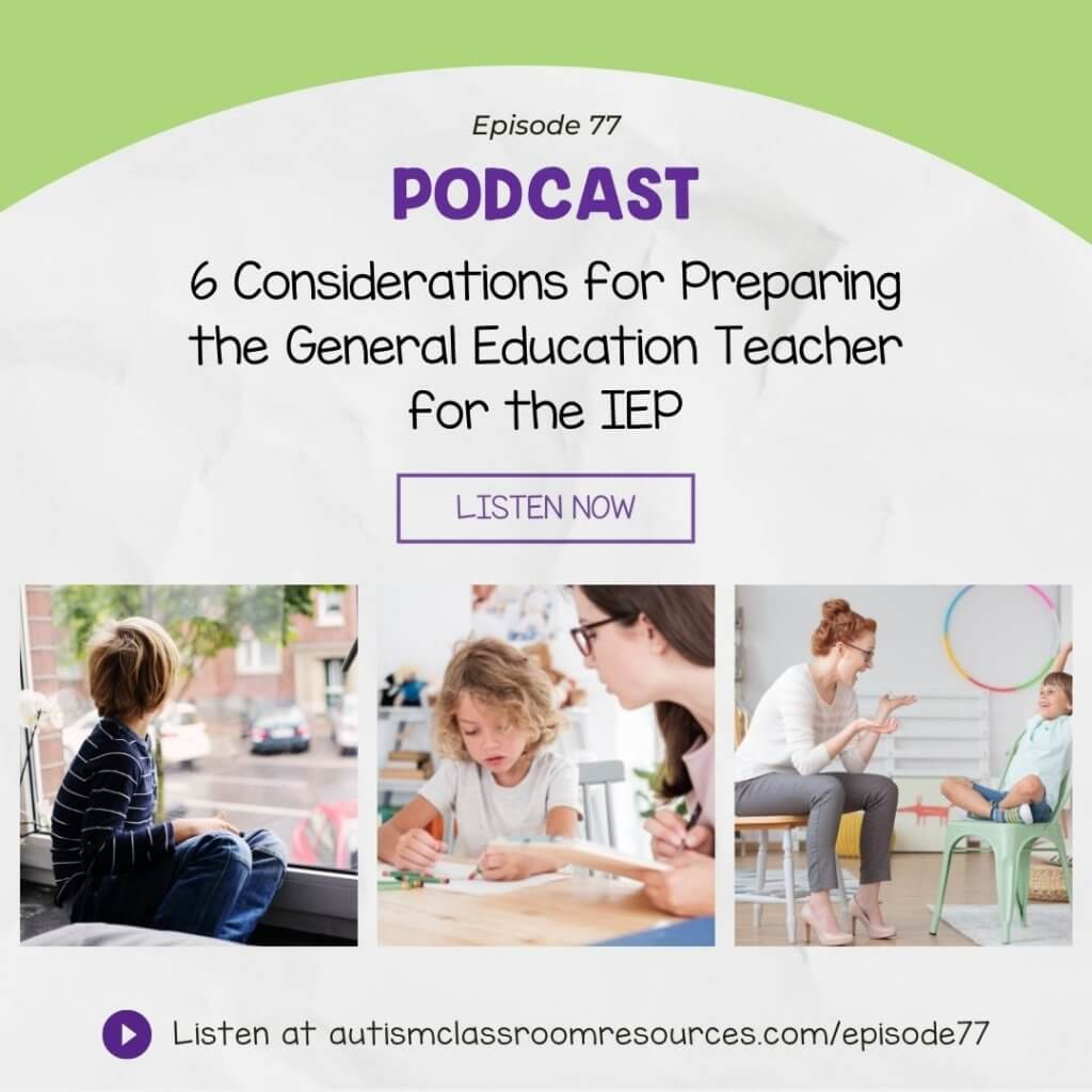 6 Considerations for Preparing the General Education Teacher for the IEP