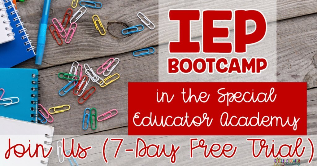 IEP Bootcamp in the Special Educator Academy. Join Us (7-Day Free Trial)