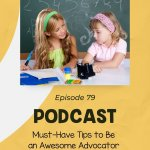 Episode 79 Must-Have Tips to Be an Awesome Advocator for Your Students