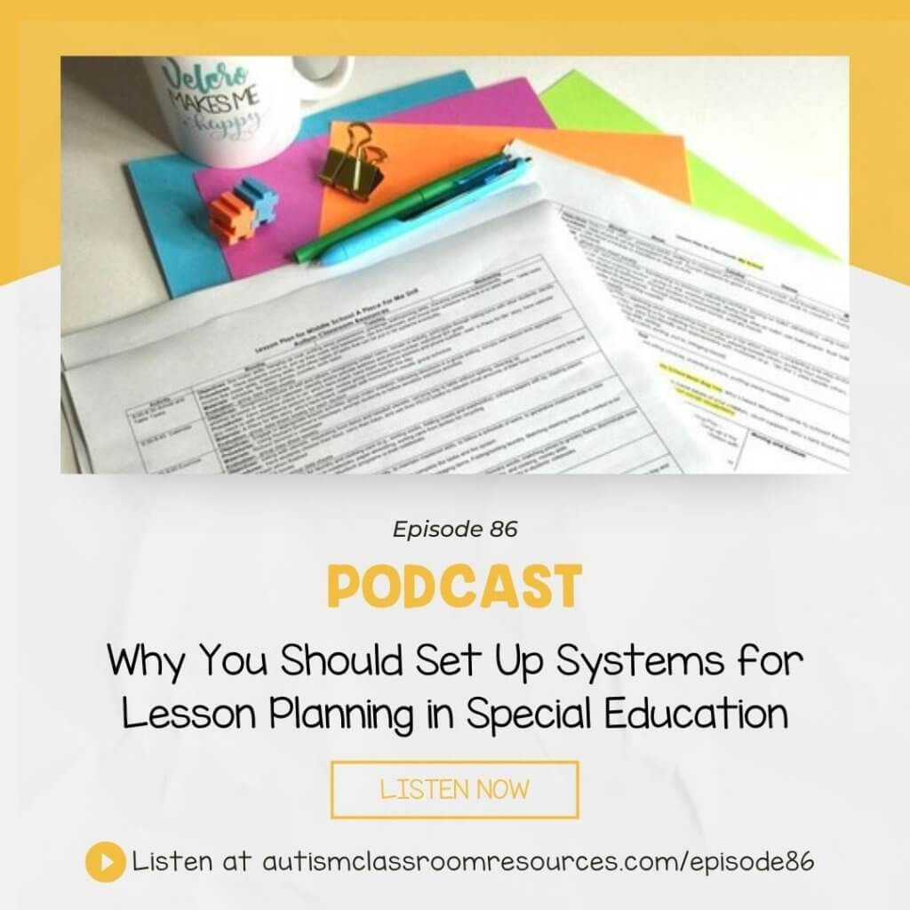 Why You Should Set Up Systems for Lesson Planning in Special Education