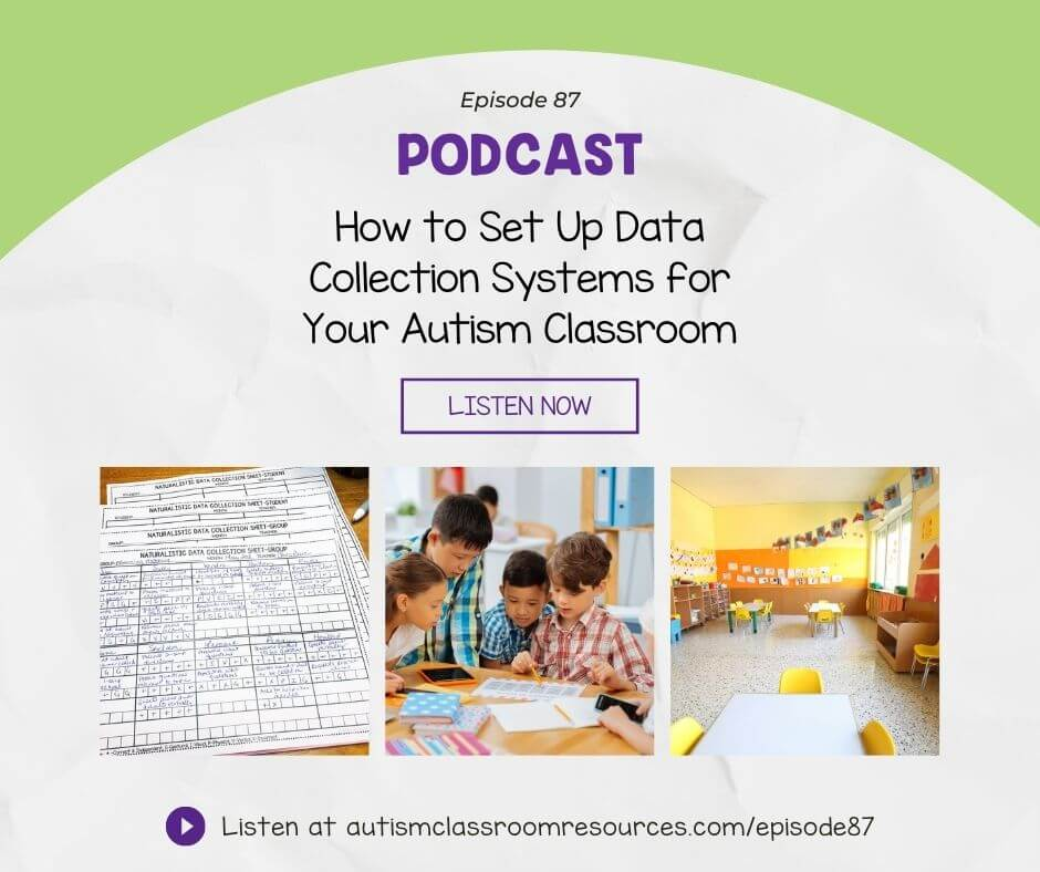 How to Set Up Data Collection Systems for Your Autism Classroom