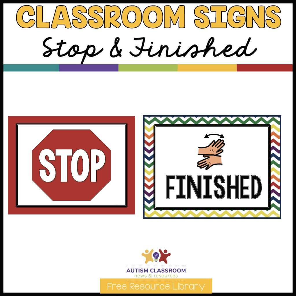 classroom signs Stop & Finished