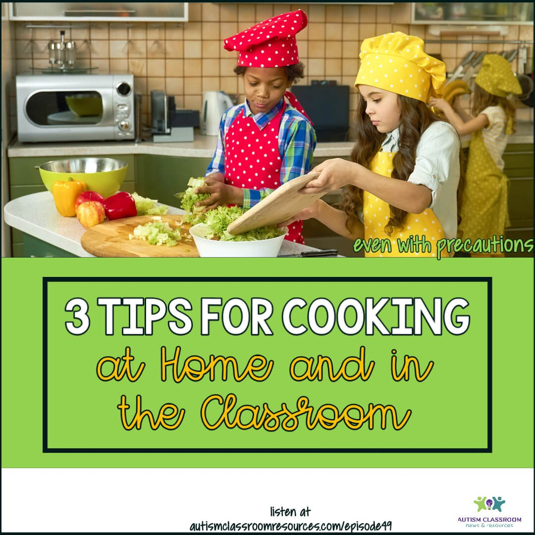 3 Tips for Cooking in the Classroom and at Home
