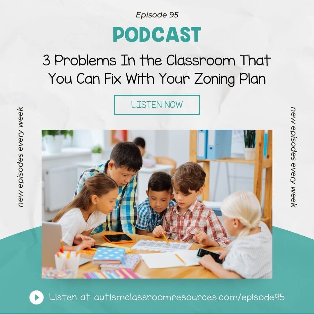 3 Problems In the Classroom That You Can Fix With Your Zoning Plan