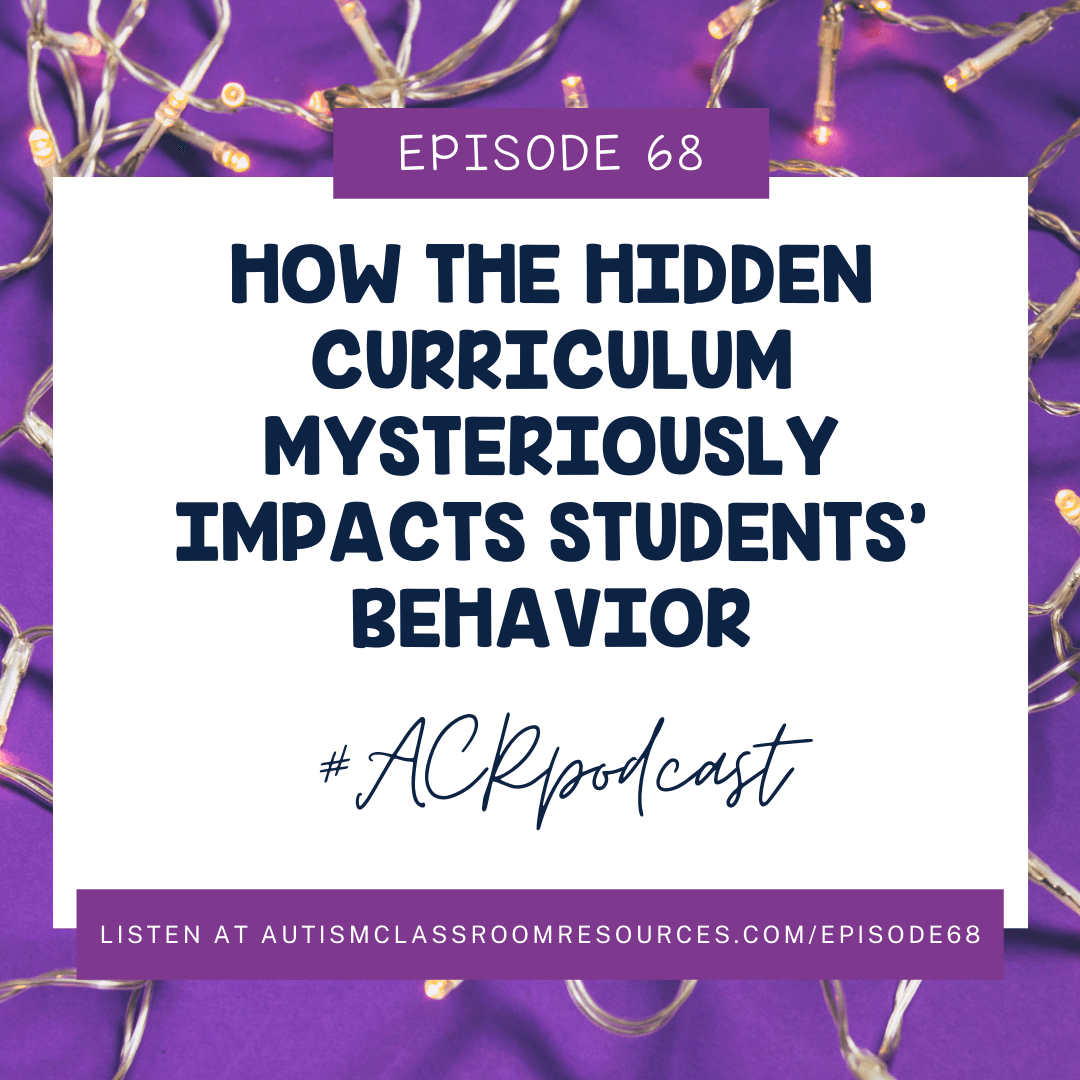 How the Hidden Curriculum Mysteriously Impacts Students' Behavior #ACRPodcast