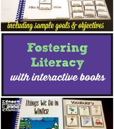 Fostering Literacy with interactive books including sample goals and objectives from Autism Classroom Resources
