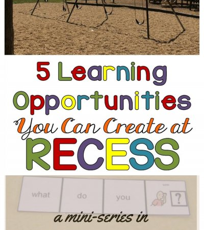 Incidental Teaching Opportunities You Can Create at Recess by Autism Classroom Resources