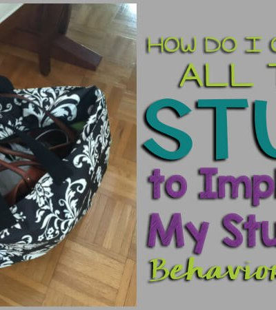 How Do I Organize All This Stuff to Implement My Students' Behavior Plans?